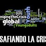 «Desafiando la Crisis» – Solidaridad joven ante el desafío de la injusticia social