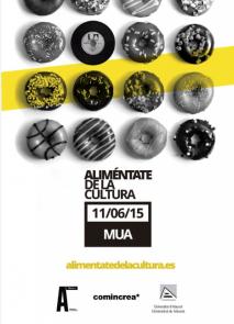 """Primeras jornadas sobre industrias culturales: """"Aliméntate de la cultura"""""""