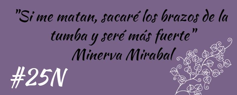 Frase Minerva Mirabal Comunic At Do
